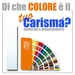 "CARISMA ""COLOR"""